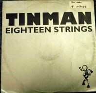 Tinman - Eighteen Strings