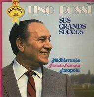 Tino Rossi - Ses Grande Succes