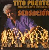 Tito Puente And His Latin Ensemble - Sensacion