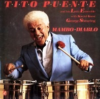 Tito Puente & His Latin Ensemble With Special Guest George Shearing - Mambo Diablo