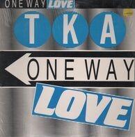 Tka - One Way Love