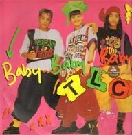 Tlc - Baby-Baby-Baby