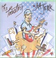 Toasters - Ska Jerk