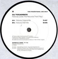 Tocadisco - Nobody (Likes The Records That I Play)