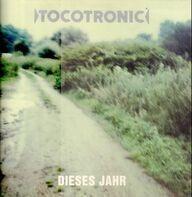 Tocotronic - Dieses Jahr