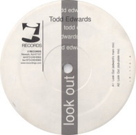 Todd Edwards - Look Out