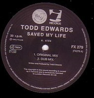 Todd Edwards - Saved My Life