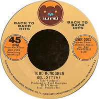 Todd Rundgren - Hello It's Me / A Dream Goes On Forever