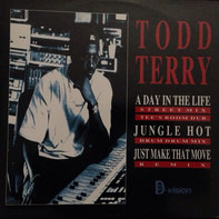 Todd Terry - A Day In The Life