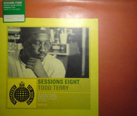 Todd Terry - Sessions Eight