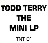 Todd Terry - The Unreleased Project