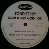 Todd Terry - Something Goin' On