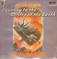 Tom Baker , Jules Verne - Journey To The Centre Of The Earth