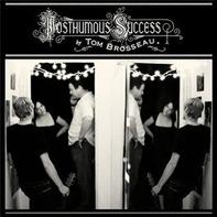 Tom Brosseau - Posthumous Succes