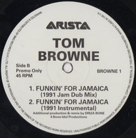 Tom Browne - Funkin' For Jamaica (1991 Remix)