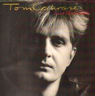 Tom Cochrane And Red Rider - Tom Cochrane And Red Rider