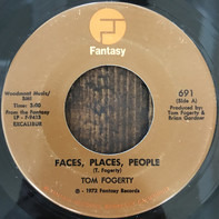 Tom Fogerty - Faces, Places, People