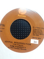 Tom Fogerty - Joyful Resurrection