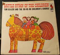 Tom Glazer & The Children's Chorus - On Top Of Spaghetti / Battle Hymn Of The Children