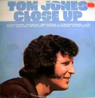 Tom Jones - Close Up