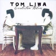 Tom Liwa - Evolution Blues