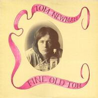 Tom Newman - Fine Old Tom