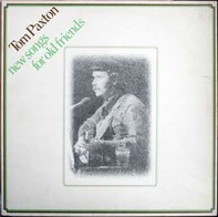 Tom Paxton - New Songs for Old Friends