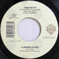 Tom Petty - A Higher Place