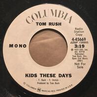 Tom Rush - Kids These Days