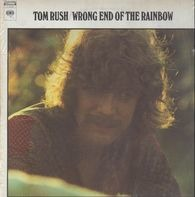 Tom Rush - Wrong End of the Rainbow