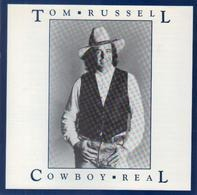Tom Russell - Cowboy Real