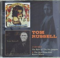 Tom Russell - The Rose Of The San Joaquin / The Man From God Knows Where