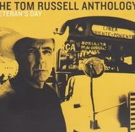 Tom Russell - The Tom Russell Anthology: Veteran's Day
