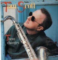 Tom Scott - Them Changes