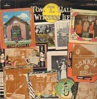 Tom T. Hall - I Witness Life