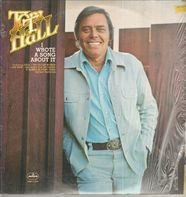 Tom T. Hall - I Wrote a Song About It