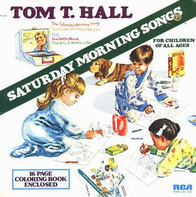 Tom T. Hall - Saturday Morning Songs