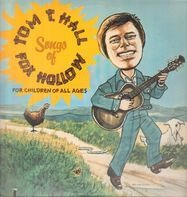 Tom T. Hall - Songs Of Fox Hollow