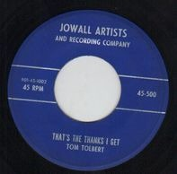 Tom Tolbert - I Can't Cut It / That's The Thanks I Get