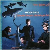 Tom Tom Club - Suboceana