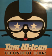 Tom Wilson - Techno Cat 3002