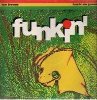 Tom Browne - Funkin' For Jamaica (1991 Remix)