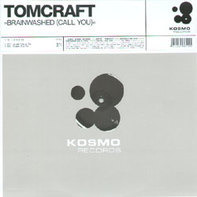 Tomcraft - Brainwashed (Call You)