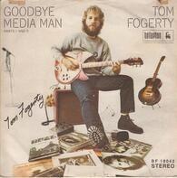 Tom Fogerty - Goodbye Media Man