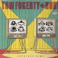 Tom Fogerty + Ruby - Precious Gems