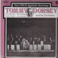 Tommy Dorsey and His Orchestra - Rare Broadcast Recordings 1936- 1937, Volume 5