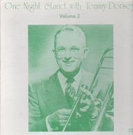 Tommy Dorsey - One Night Stand With Tommy Dorsey Vol. 2