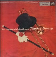 Tommy Dorsey - That Sentimental Gentleman