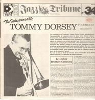 Tommy Dorsey - The Indispensable Tommy Dorsey Volumes 1/2 (1935-1937)