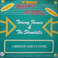 Tommy James & The Shondells / B.J. Thomas - Crimson And Clover / Raindrops Keep Falling On My Head